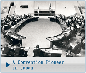 A Convention Pioneer in Japan